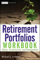 Retirement Portfolios Workbook: Theory, Construction, and Management (047055987X) cover image