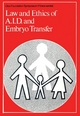 Law and Ethics of AID and Embryo Transfer (047071767X) cover image