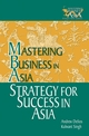 Strategy for Success in Asia: Mastering Business in Asia (047082137X) cover image