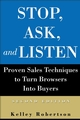 Stop, Ask, and Listen: Proven Sales Techniques to Turn Browsers Into Buyers, 2nd Edition (047083367X) cover image