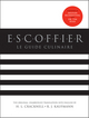 Escoffier: The Complete Guide to the Art of Modern Cookery, Revised (047090027X) cover image