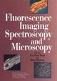 Fluorescence Imaging Spectroscopy and Microscopy (047101527X) cover image