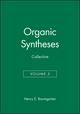 Organic Syntheses, Collective Volume 5 (047105707X) cover image