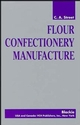 Flour Confectionery Manufacture (047119817X) cover image