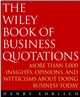 The Wiley Book of Business Quotations (047138447X) cover image