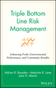 Triple Bottom Line Risk Management: Enhancing Profit, Environmental Performance, and Community Benefits (047141557X) cover image