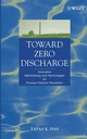 Toward Zero Discharge: Innovative Methodology and Technologies for Process Pollution Prevention (047146967X) cover image