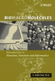 Biomacromolecules: Introduction to Structure, Function and Informatics (047171397X) cover image