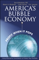 America's Bubble Economy: Profit When It Pops (047175367X) cover image