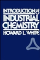 Introduction to Industrial Chemistry (047182657X) cover image