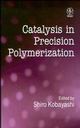 Catalysis in Precision Polymerization (047195327X) cover image