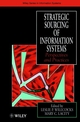 Strategic Sourcing of Information Systems: Perspectives and Practices (047197787X) cover image