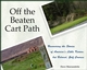 Off The Beaten Cart Path: Uncovering the Stories of America's Little Known, but Beloved, Golf Courses (047197997X) cover image