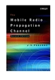 The Mobile Radio Propagation Channel, 2nd Edition (047198857X) cover image