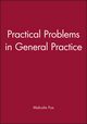 Practical Problems in General Practice (072791037X) cover image