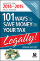 101 Ways to Save Money on Your Tax - Legally! 2014 - 2015 (073031037X) cover image