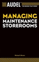 Audel Managing Maintenance Storerooms (076455767X) cover image