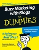 Buzz Marketing with Blogs For Dummies (076458457X) cover image