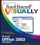 Teach Yourself VISUALLY Office 2003, 2nd Edition (076459687X) cover image