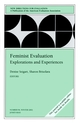 Feminist Evaluation: Explorations and Experiences: New Directions for Evaluation, Number 96 (078796347X) cover image