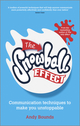The Snowball Effect: Communication Techniques to Make You Unstoppable (085708397X) cover image