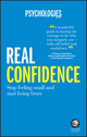 Real Confidence: Stop feeling small and start being brave (085708657X) cover image