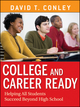 College and Career Ready: Helping All Students Succeed Beyond High School (111815567X) cover image
