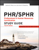 PHR / SPHR Professional in Human Resources Certification Study Guide, 4th Edition (111828917X) cover image