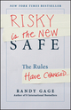 Risky is the New Safe: The Rules Have Changed . . . (111848147X) cover image