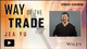 Way of the Trade Video Course: Tactical Applications of Underground Trading Methods for Traders and Investors (111873257X) cover image