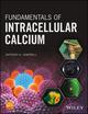 Fundamentals of Intracellular Calcium (111894187X) cover image