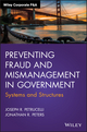 Preventing Fraud and Mismanagement in Government: Systems and Structures (111907407X) cover image