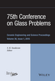 75th Conference on Glass Problems: Ceramic Engineering and Science Proceedings, Volume 36, Issue 1 (111911747X) cover image