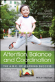 Attention, Balance and Coordination: The A.B.C. of Learning Success, 2nd Edition (111916477X) cover image