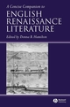 A Concise Companion to English Renaissance Literature (140511357X) cover image