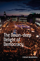 The Down-Deep Delight of Democracy (144434997X) cover image