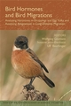 Bird Hormones and Bird Migrations: Analyzing Hormones in Droppings and Egg Yolks and Assessing Adaptations in Long-Distance Migration, Volume 1046 (157331577X) cover image