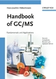 Handbook of GC/MS: Fundamentals and Applications, 2nd, Completely Revised and Updated Edition (352731427X) cover image