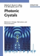 Photonic Crystals: Advances in Design, Fabrication, and Characterization (352760717X) cover image