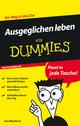 Ausgeglichen leben für Dummies Das Pocketbuch (352763827X) cover image