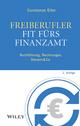 Freiberufler - Fit fürs Finanzamt: Buchführung, Rechnungen, Steuern & Co., 2. Auflage (352769787X) cover image