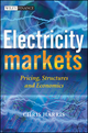 Electricity Markets: Pricing, Structures and Economics (0470011580) cover image