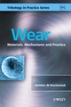Wear: Materials, Mechanisms and Practice (0470016280) cover image