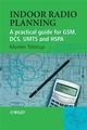 Indoor Radio Planning: A Practical Guide for GSM, DCS, UMTS and HSPA (0470061480) cover image