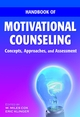 Handbook of Motivational Counseling: Concepts, Approaches, and Assessment (0470092580) cover image