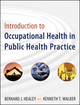 Introduction to Occupational Health in Public Health Practice (0470447680) cover image