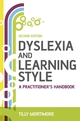 Dyslexia and Learning Style: A Practitioner's Handbook, 2nd Edition (0470511680) cover image
