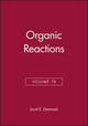 Organic Reactions, Volume 74 (0470530480) cover image