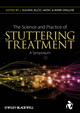 The Science and Practice of Stuttering Treatment: A Symposium (0470671580) cover image