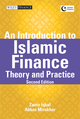 An Introduction to Islamic Finance: Theory and Practice, 2nd Edition (0470828080) cover image